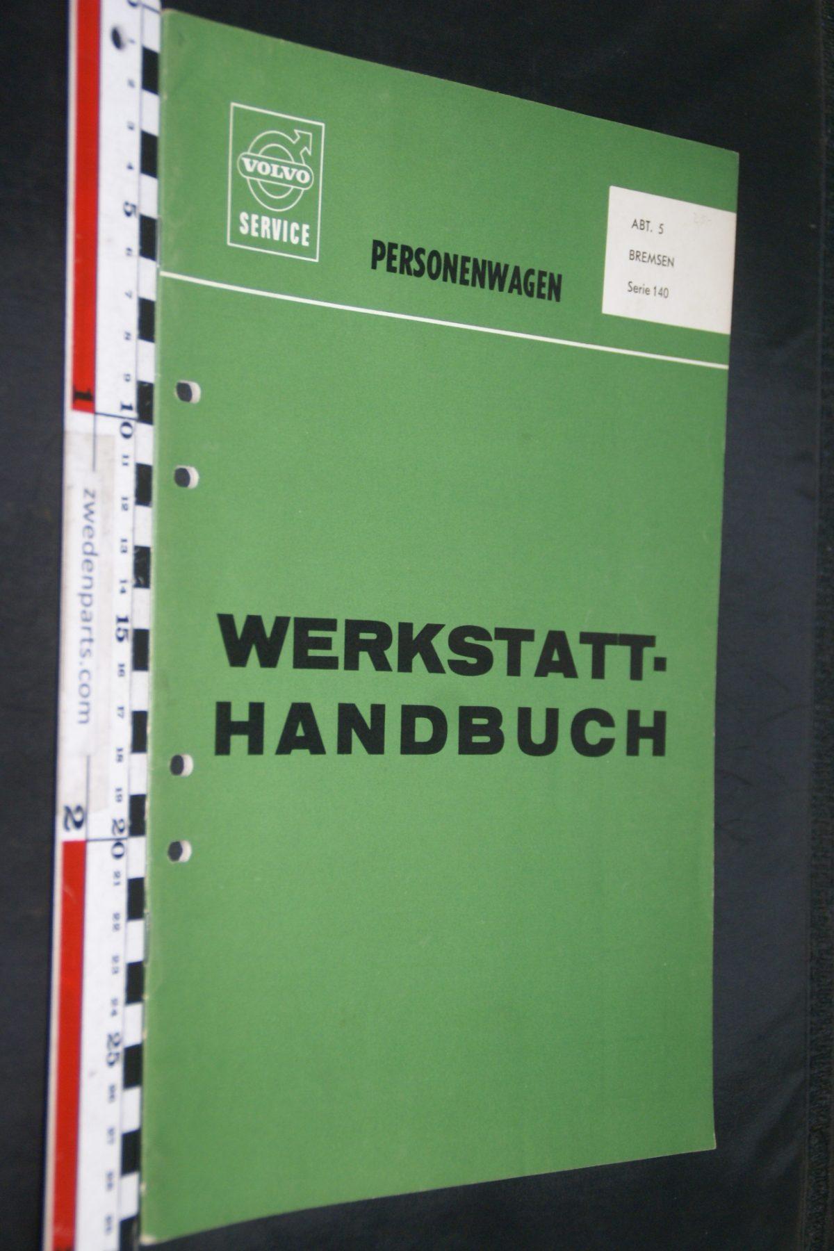 DSC06705 1970 origineel Volvo 140 servicehandboek  5 remmen 1 van 1.000 TP 10480-1, Deutsch