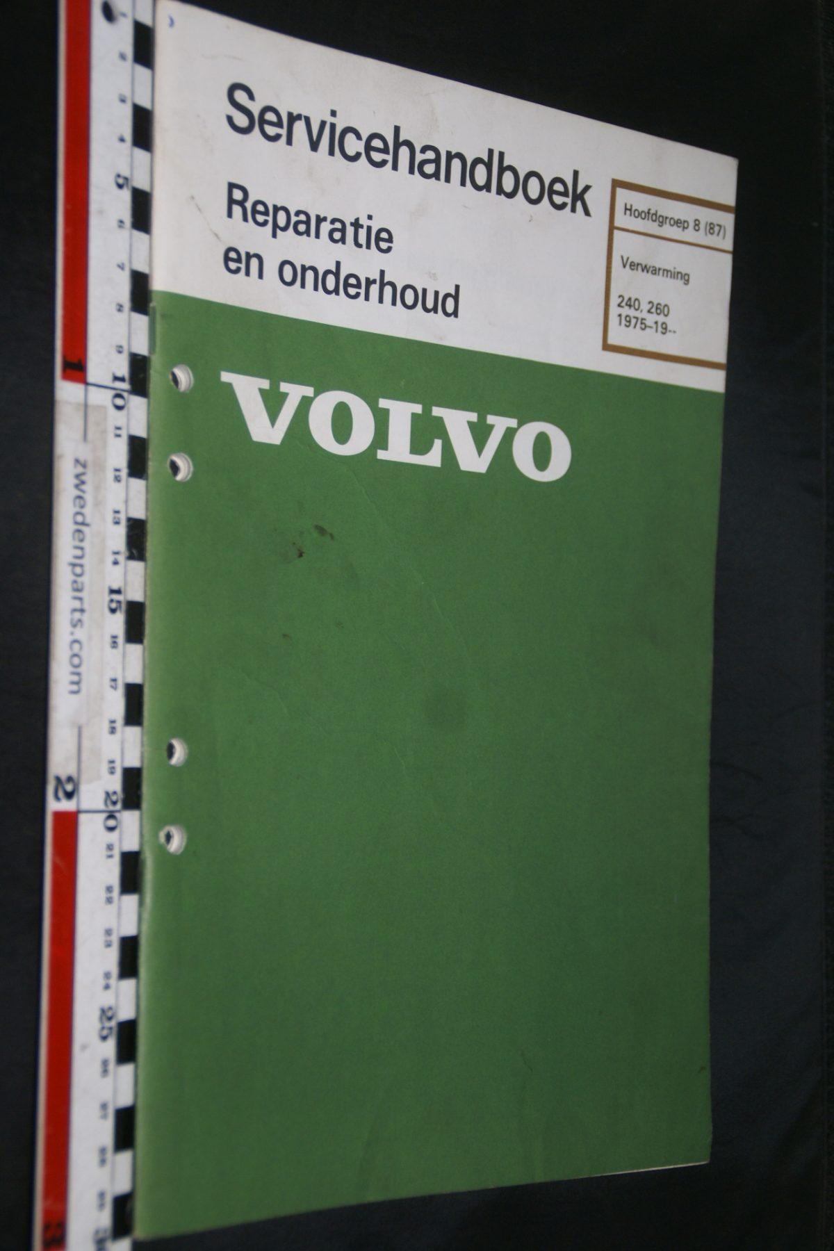 DSC06709 1981 origineel Volvo 240, 260 servicehandboek  8 (87) verwarming 1 van 800 TP 30286-1