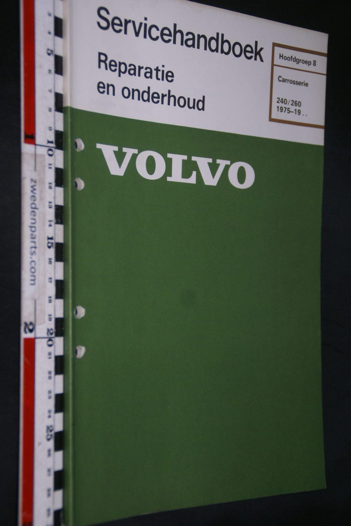 DSC06711 1981 origineel Volvo 240, 260 servicehandboek  8 carosserie 1 van 800 TP 30307-1