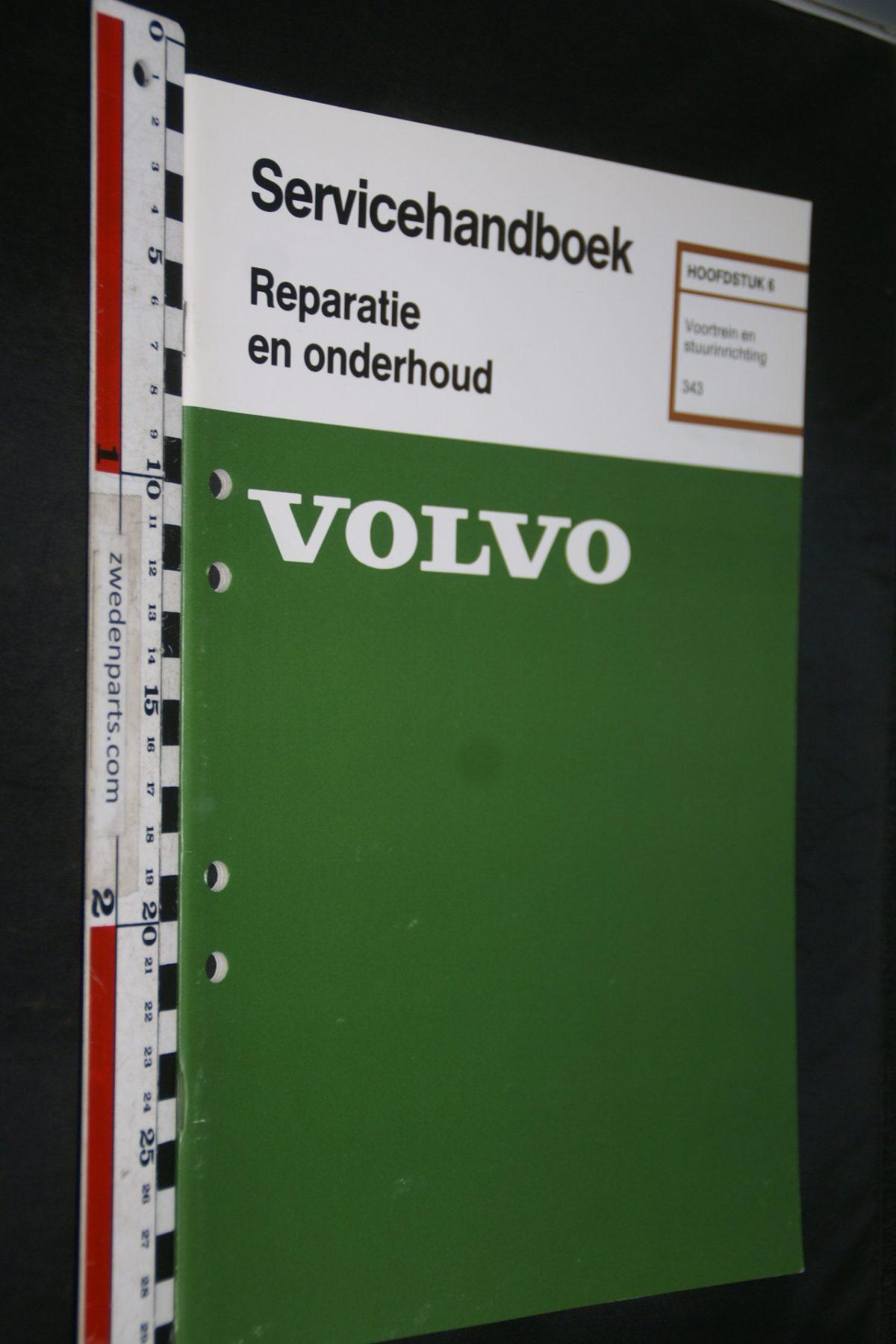 DSC06786 1978 origineel Volvo 343 servicehandboek 6 voortrein en stuurinrichting 1 van 800 TP 12165-1