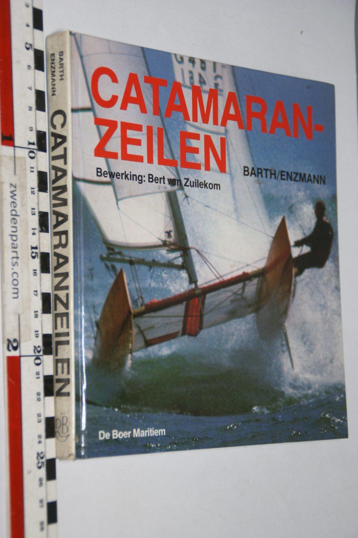 DSC06926 1982 boek Catamaran zeilen van Barth-Enzmann  ISBN 90228129499