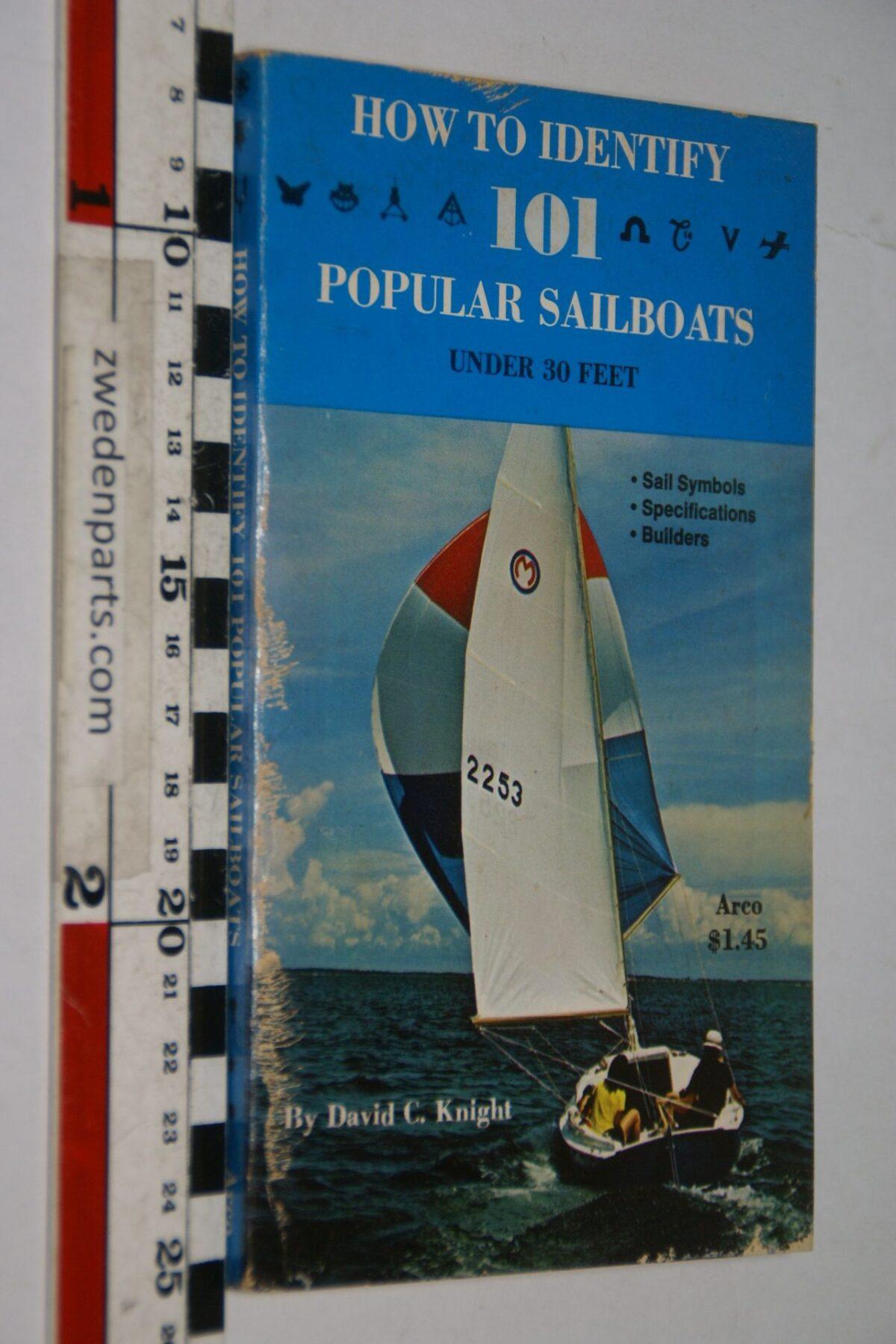DSC06934 1973 boek 101 popular sailboats by David Knight  ISBN 066827282