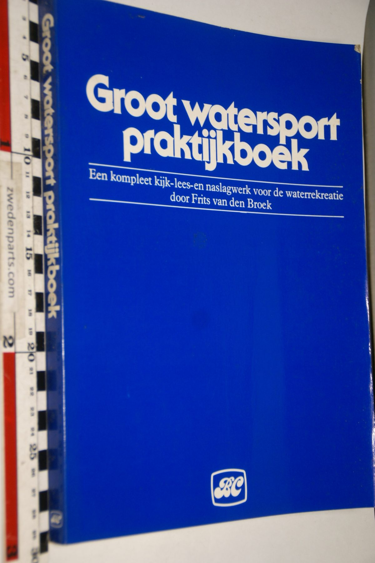DSC06948 boek Groot watersport praktijkboek van Frits van den Broek  ISBN 902661649