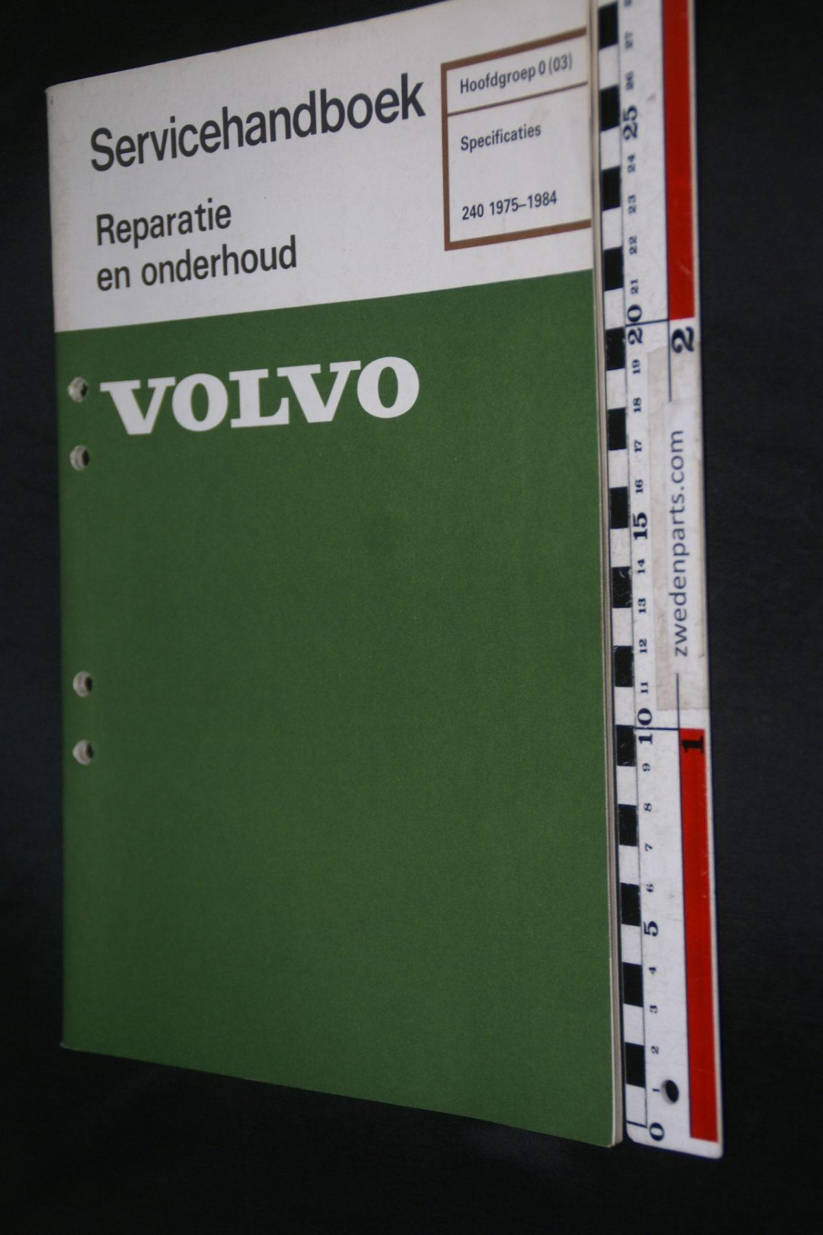 DSC08499 1983 origineel Volvo 240 servicehandboek  0 (03) specificaties 1 van 600 TP 30181-5