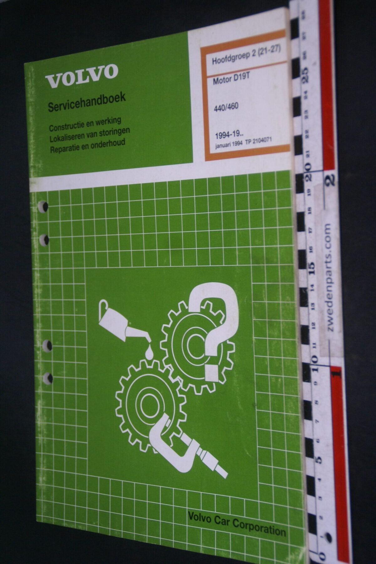 DSC09060 1994 origineel  Volvo 440 460 servicehandboek motor D19T 2 (21-27) 1 van 1.000 nr TP 2104071