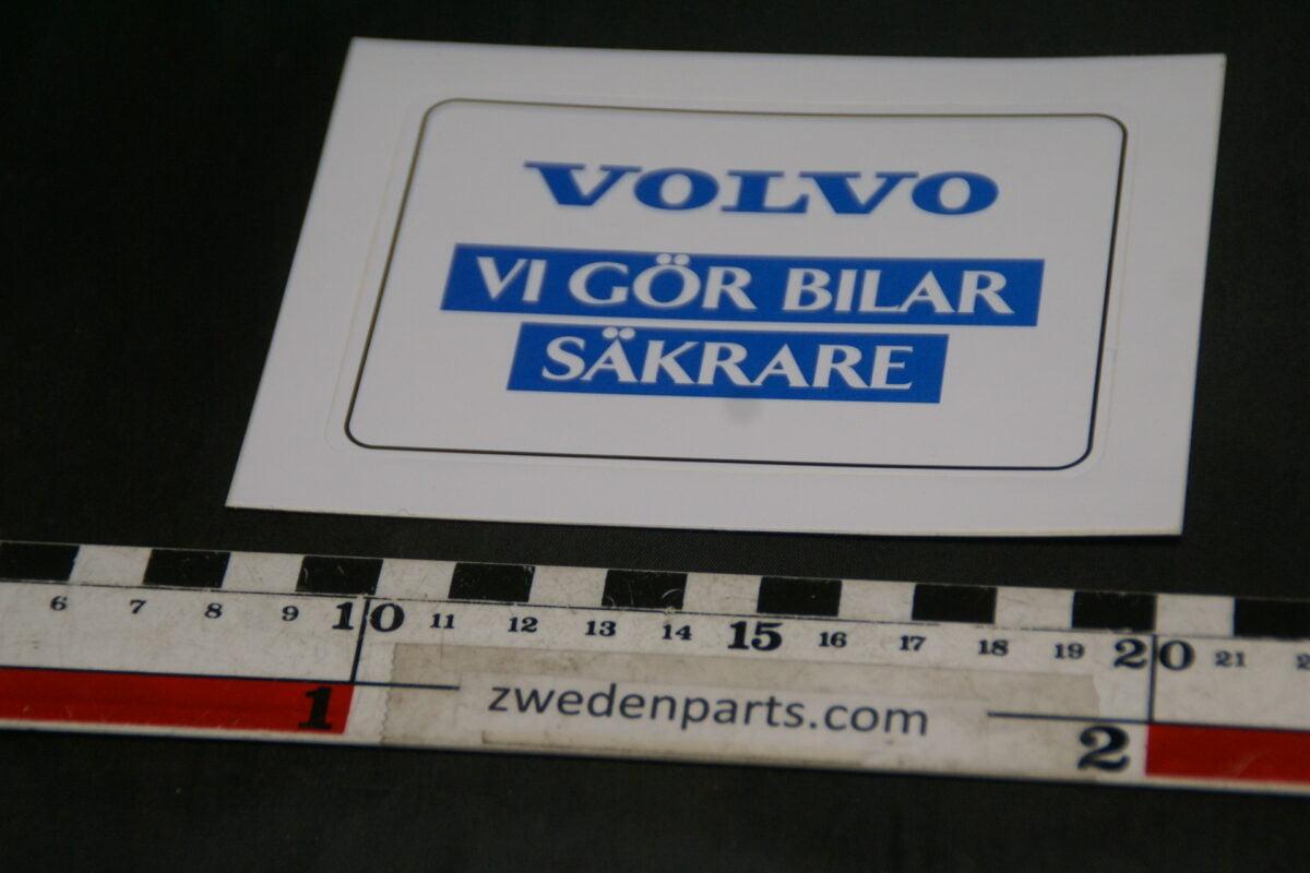 DSC02562 ca 1999 originele sticker Volvo vi gör bilar säkare NOS-4d80058c
