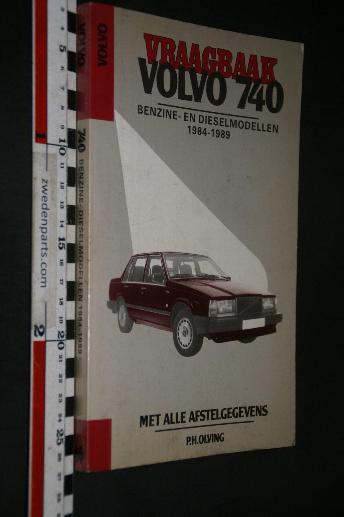 DSC03648 origineel Kluwer boek Vraagbaak Volvo 740  nr ISBN 9020122541-d735a7b6