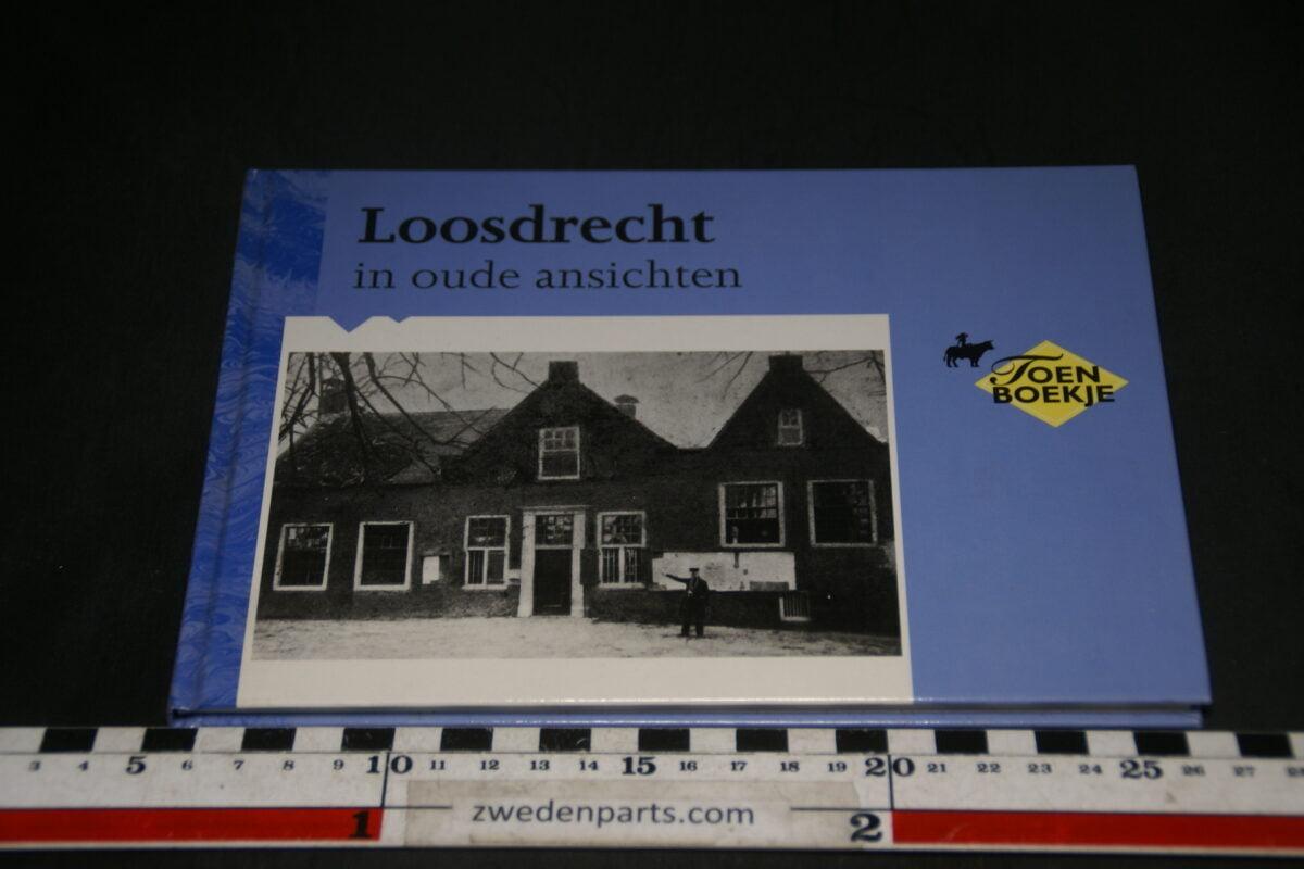 DSC03671 1972 boek Loosdrecht in oude amsichten, 4e druk ISBN 9028825622-d3bf9164