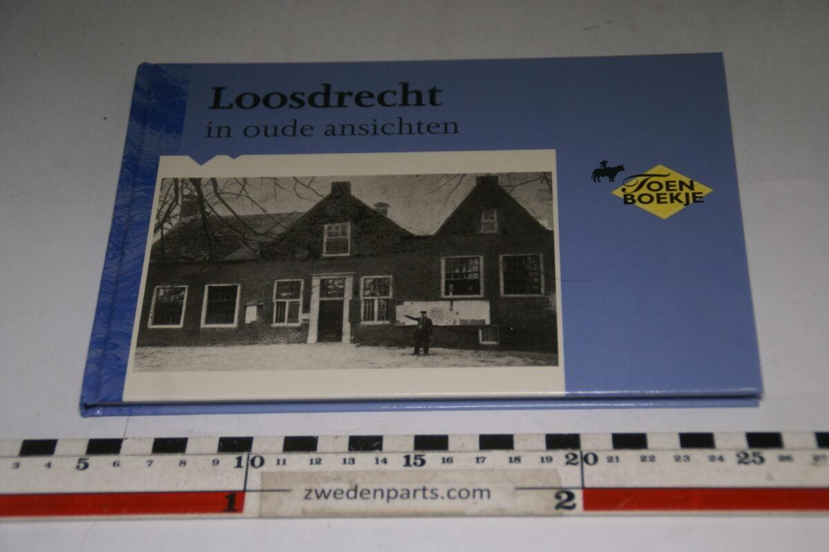 DSC06723 1995 boek Loosdrecht in oude ansichten ISBN 90 288 2562 2-fff149e3