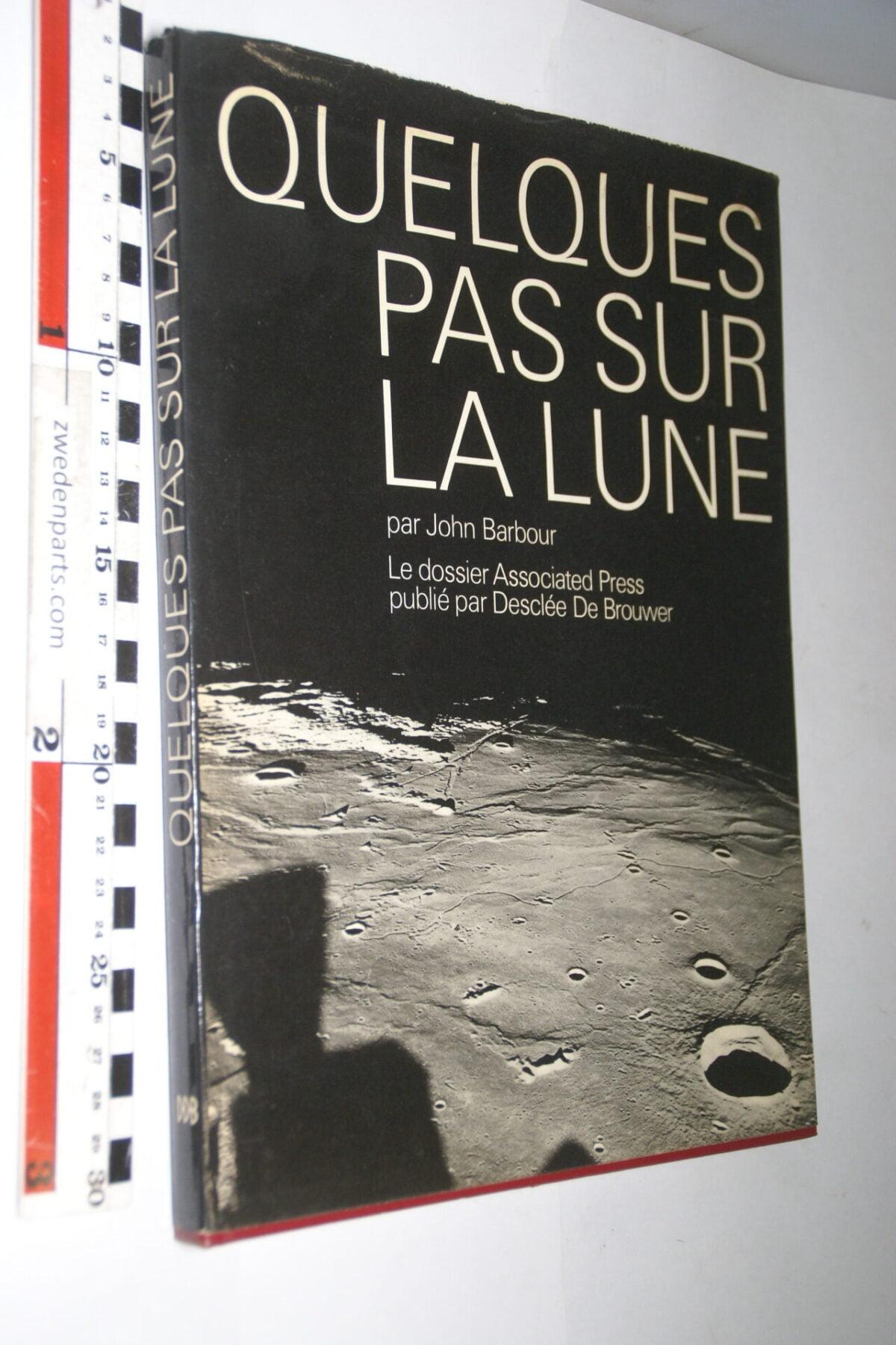 DSC06774 1969 boek Quelques pas sur la lune, Francais-d5818138